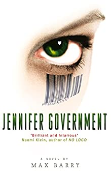 Jennifer Government by [Barry, Max]