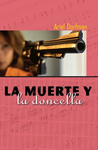 La Muerte y La Doncella = Death and the Maiden por Ariel Dorfman