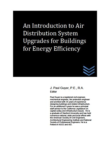 An Introduction to Air Distribution System Upgrades for Buildings for Energy Efficiency (English Edition) -