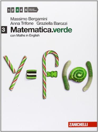 Matematica.verde. Con Maths in english. Per le Scuole superiori. Con espansione online: 3