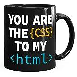 MoonWorks® Kaffee-Tasse You Are The CSS To My HTML Valentinstag Spruch Programmierer Informatiker Liebe Geschenk schwarz unisize