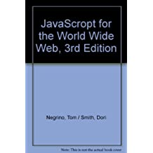 JavaScropt for the World Wide Web, 3rd Edition