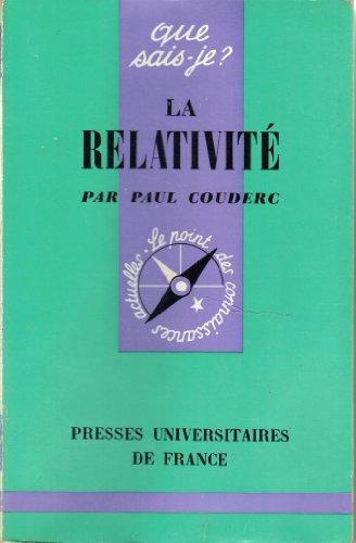 La Relativité : Par Paul Couderc