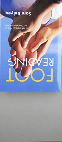 Foot Reading: A Reflexology Primer on Foot Assessment por Sam Belyea