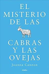 El misterio de las cabras y las ovejas par Joanna Cannon