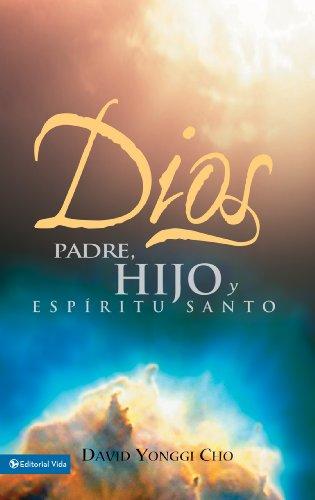Dios Padre, Hijo y Espíritu Santo por Pastor David Yonggi Cho