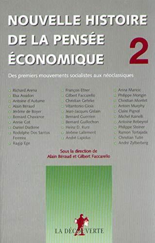 Nouvelle histoire de la pensée économique (02)
