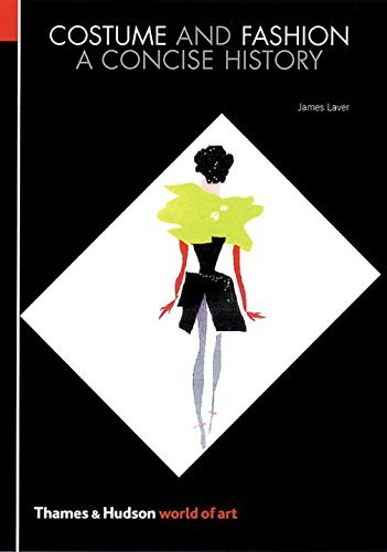 Costume and Fashion: A Concise History (World of Art) by James Laver (2002-08-19)