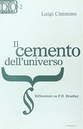 Cemento dell'universo. Riflessioni su F. H. Bradley