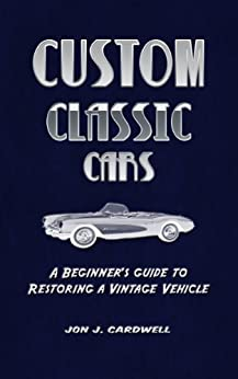 Restoring Classic Cars For Beginners