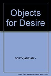 Objects of Desire by Adrian Forty (1987-03-12)