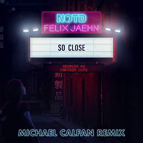 So Close (Michael Calfan Remix...