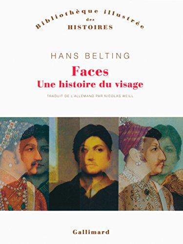 Faces: Une histoire du visage