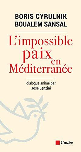L'impossible paix en Méditerranée (Méditerranées) (French Edition)