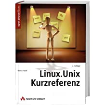 Linux-Unix-Kurzreferenz . (Open Source Library)