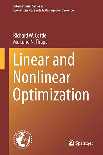 Linear and Nonlinear Optimization (International Series in Operations Research & Management Science)