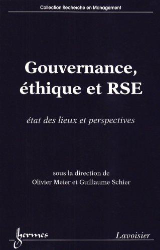 Gouvernance, éthique et RSE : Etat des lieux et perspectives