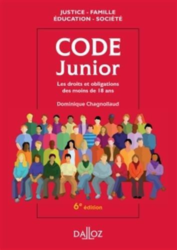 Code junior. Les droits et obligations des moins de 18 ans - 6e éd.