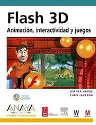 Flash 3D: Animacion, Interactividad Y Juegos/ Animation, Interactivity and Games