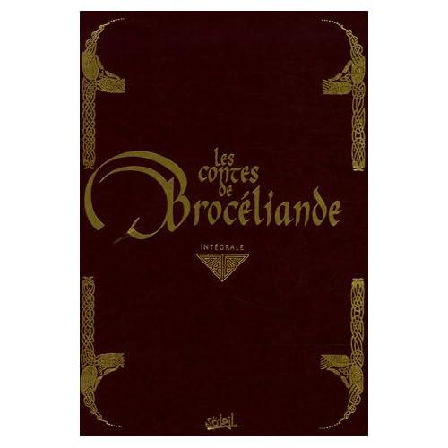 Les contes de Brocéliande : Intégrale
