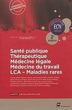 Santé publique - Thérapeutique - Médecine légale - Médecine du travail - LCA - Maladies rares - 2e édition
