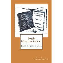 Poesía Neorromántica I: Catalan Hunter