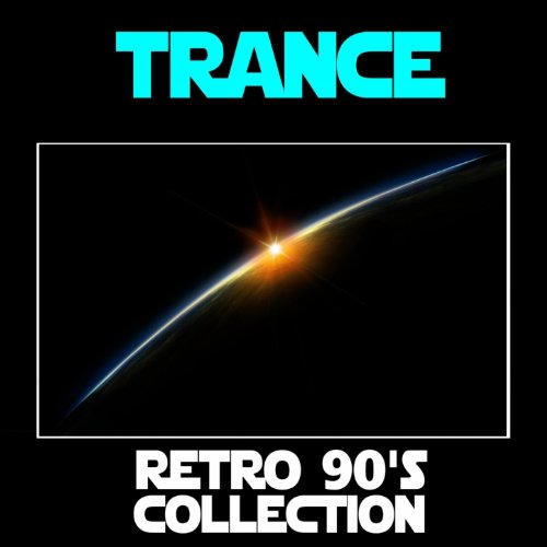 Trance: Retro 90's Collection