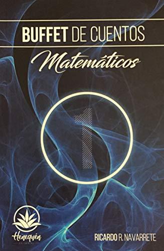 Buffet de cuentos Matemáticos por Ricardo Rodriguez Navarrete