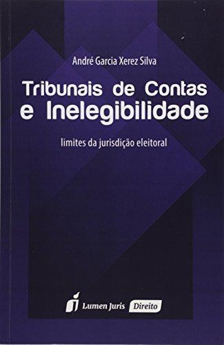 tribunais-de-conta-e-inelegibilidade-limites-da-jurisdicao-eleitoral-em-portuguese-do-brasil