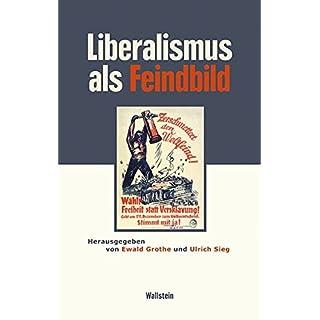Liberalismus als Feindbild