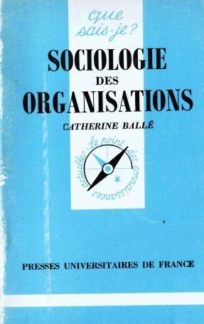 Sociologie des organisations (Que sais-je)