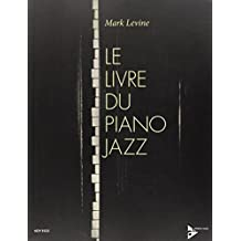 Levine Mark Livre du Piano Jazz --- Piano