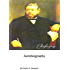 My Autobiography: Charles Haddon Spurgeon