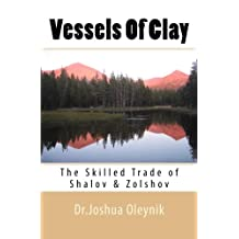 Vessels Of Clay: The Skilled Trade of Shalov and Zolshov: Volume 1