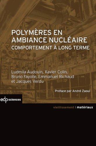 Polymères en ambiance nucléaire: comportement à long terme (Matériaux)
