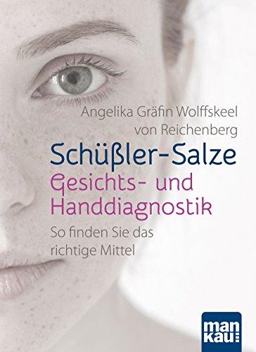 Schüßler-Salze - Gesichts- und Handdiagnostik: So finden Sie das richtige Mittel