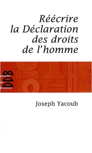 Réécrire la Déclaration des droits de l'homme par Joseph Yacoub