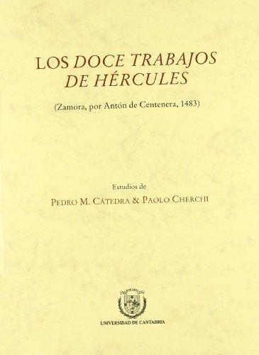 Descargar Libro Los doce trabajos de Hércules (Florilogio) de Marqués de Villena Enrique de Aragón