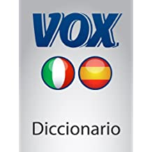 Diccionario Esencial Italiano-Spagnolo VOX (VOX dictionaries) (Spanish Edition)