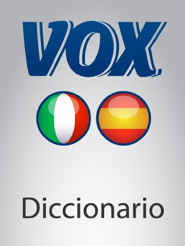 Diccionario Esencial Italiano-Spagnolo VOX (VOX dictionaries) por Paragon Software Group