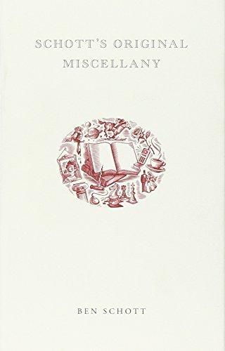 Schott's Original Miscellany by Ben Schott (2003-08-04)