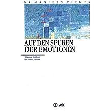 Auf den Spuren der Emotionen.