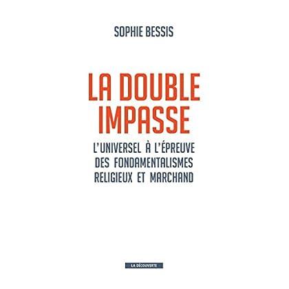 La double impasse (CAHIERS LIBRES)