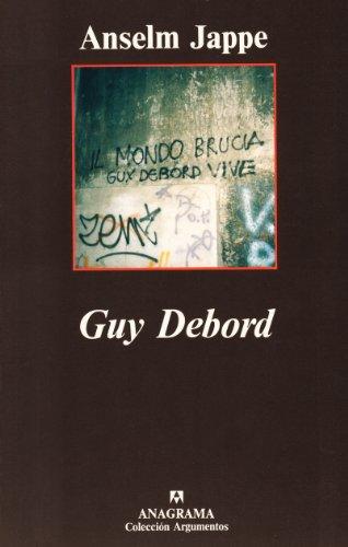 Guy Debord por Anselm Jappe