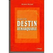 Le prix d'un destin remarquable : La vie et le cheminement spirituel d'Edouard Salim Michaël