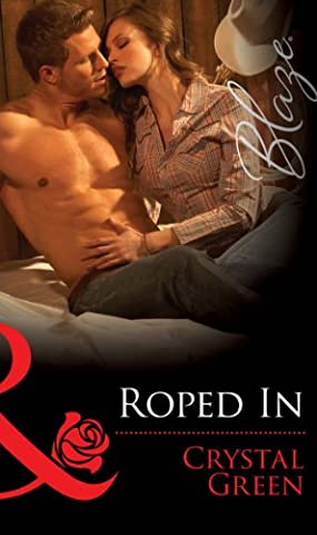 Roped In (Mills & Boon Blaze) (The Wrong Bed series