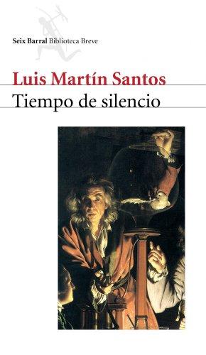 Tiempo de silencio por Luis Martín-Santos