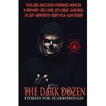 The Dark Dozen: Stories for Scarborough