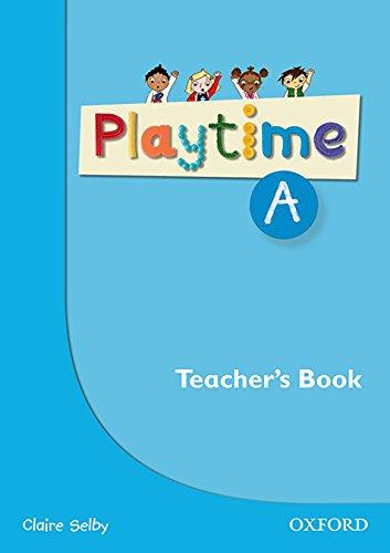 Playtime A. Teacher's Book