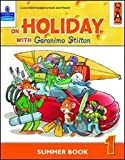 On holiday with Geronimo Stilton. Per la Scuola elementare: 1